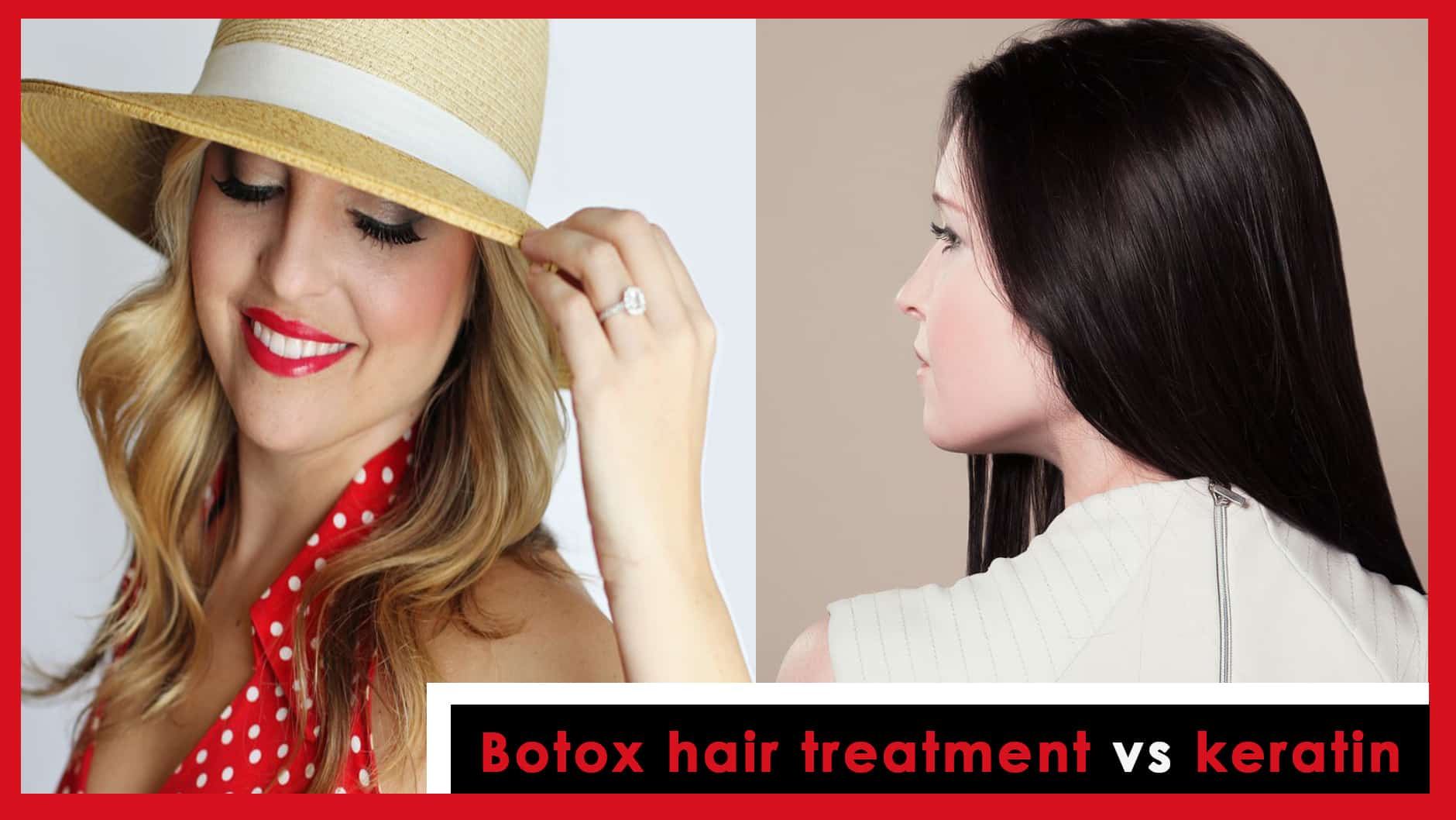 Botox hair treatment vs keratin