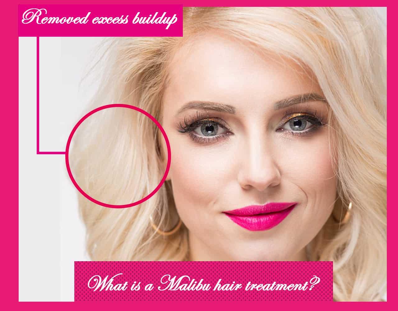 What is a Malibu hair treatment