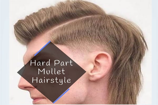 Hard Part Mullet Hairstyle