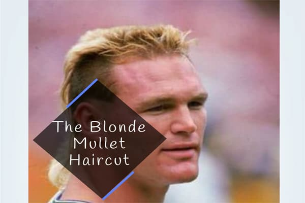 The Blonde Mullet Haircut