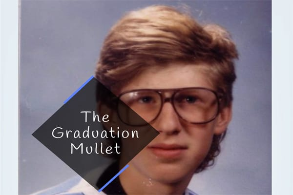 The Graduation Mullet