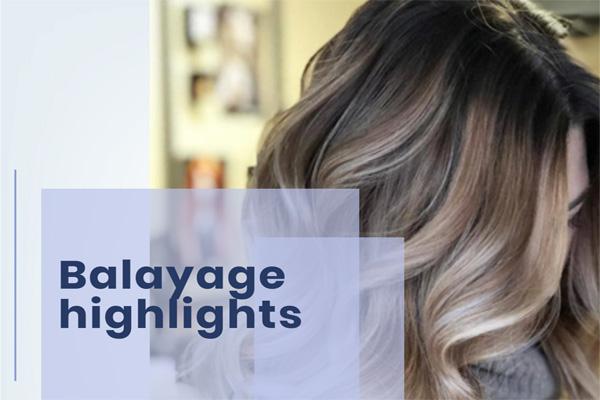 Balayage highlights
