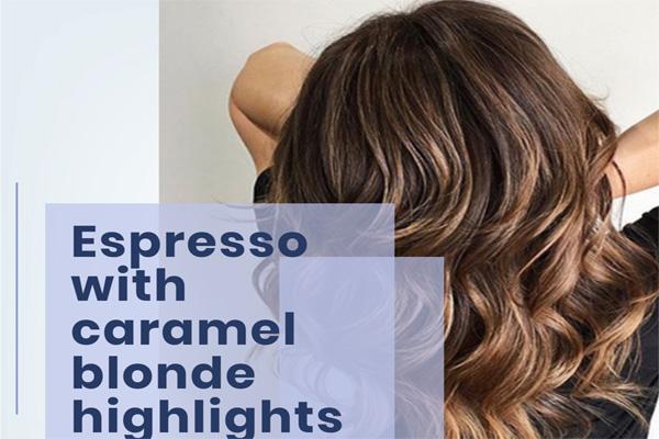 Espresso with caramel blonde highlights