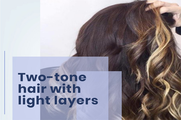 Two-tone hair with light layers
