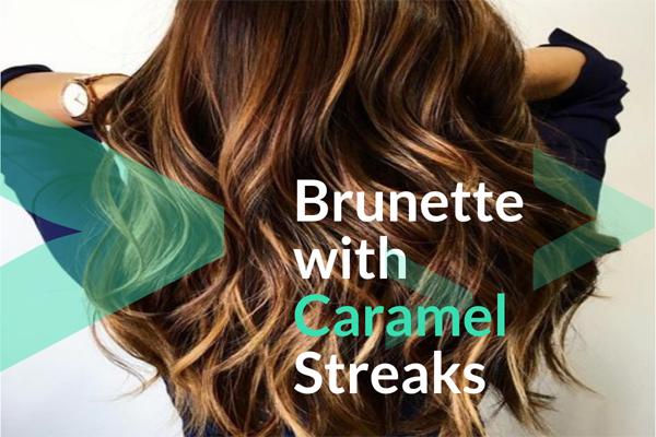 Brunette with Caramel Streaks