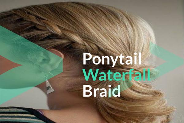 Ponytail Waterfall Braid