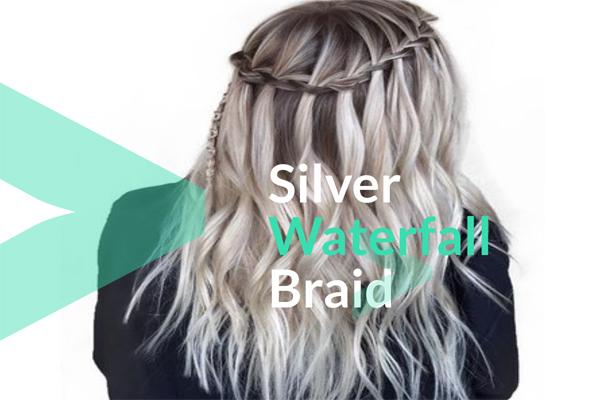 Silver Waterfall Braid