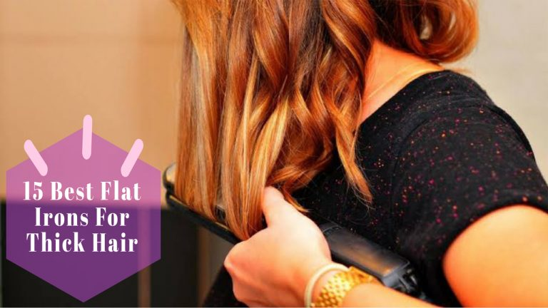 Best Flat Iron for Thick Hair | Top 15 Flat Irons Comparison & Buyer Guide