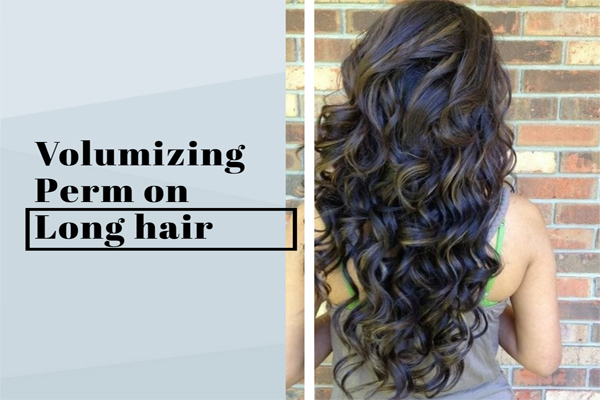 How To Do A Volumizing Perm On Fine Hair Amp Long Hair