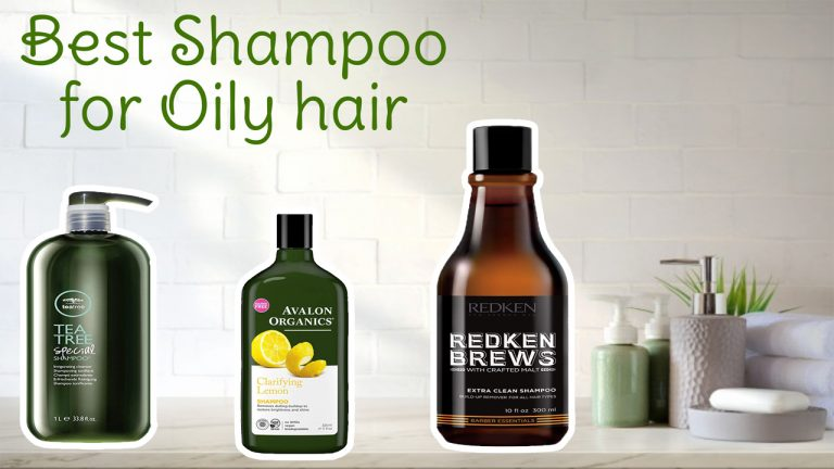 Best Shampoo for Oily Hair | Top 12 Shampoos Reviewed