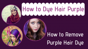 How to dye hair purple