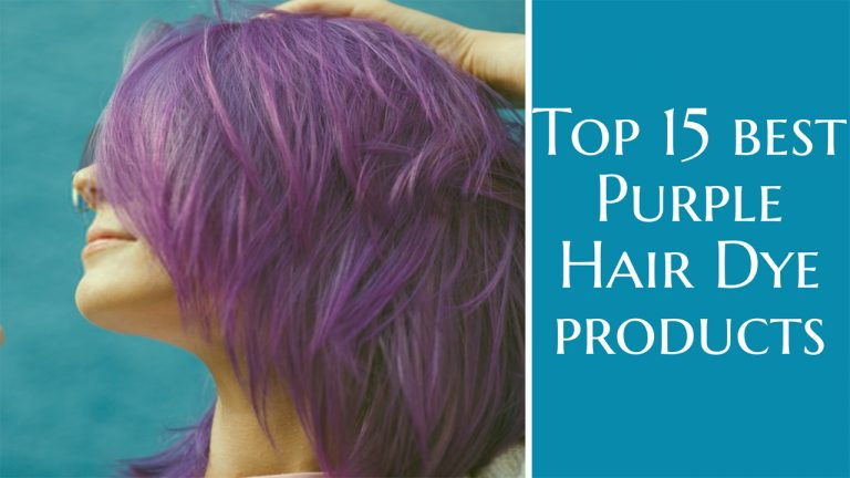 Best Purple Hair Dye | Top 15 Purple Hair Dyes [Buyer Guide]