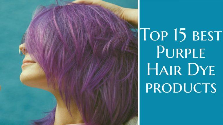 Best Purple Hair Dye | Top 15 Purple Hair Dyes [Buyer Guide]