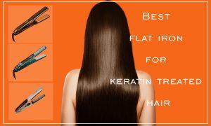 Best flat iron for keratin treated hair