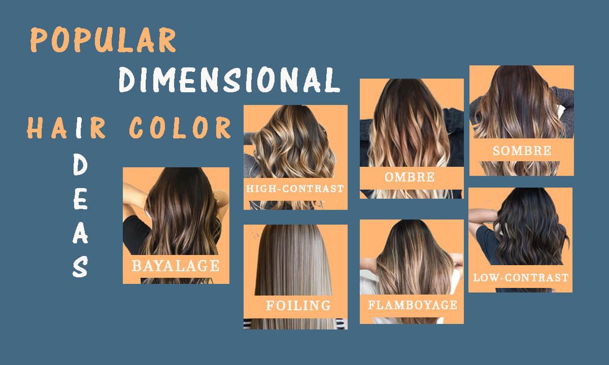 popular dimensional hair color ideas