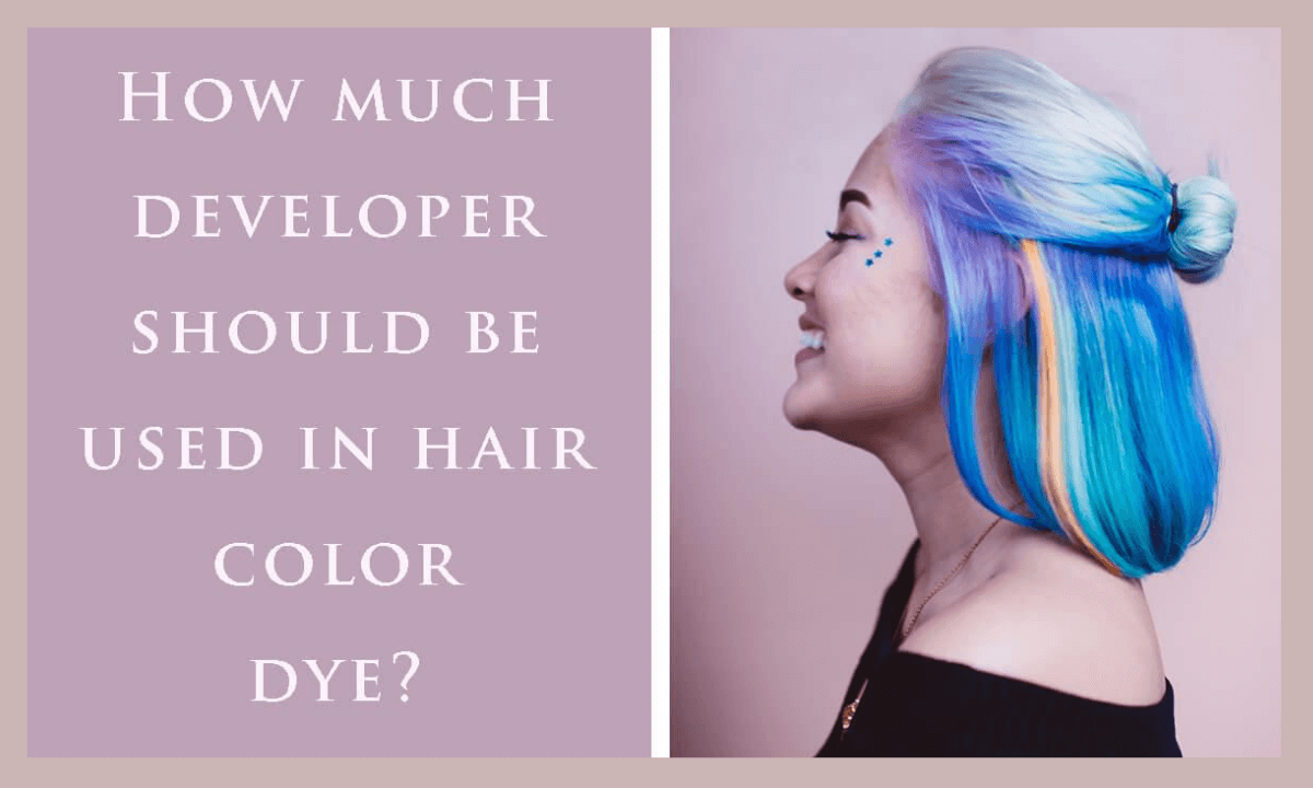 What happens if you put too much developer in hair dye