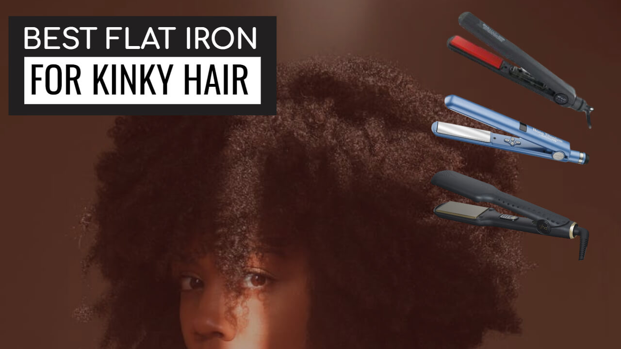 best flat iron for kinky hair