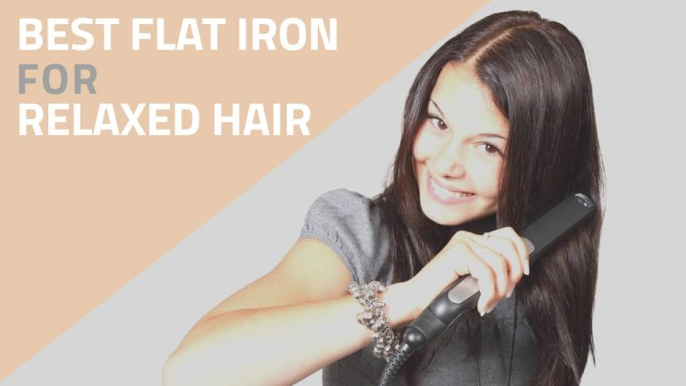 Best Flat Iron for Relaxed Hair | Comparison & Review of Top 3 Picks