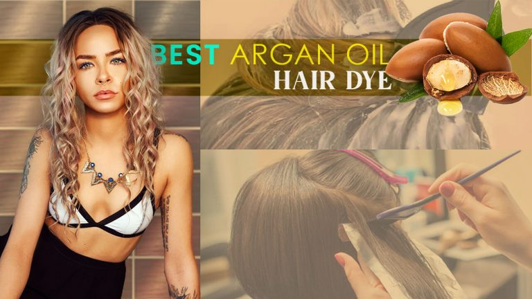 Best Argan Oil Hair Dye | Top 7 Argan Oil Hair Colors & Buyer Guide