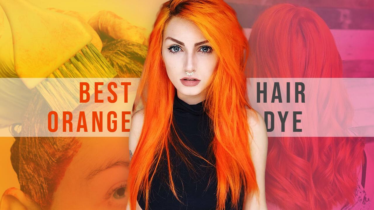 Top 12 Best Orange Hair Dyes