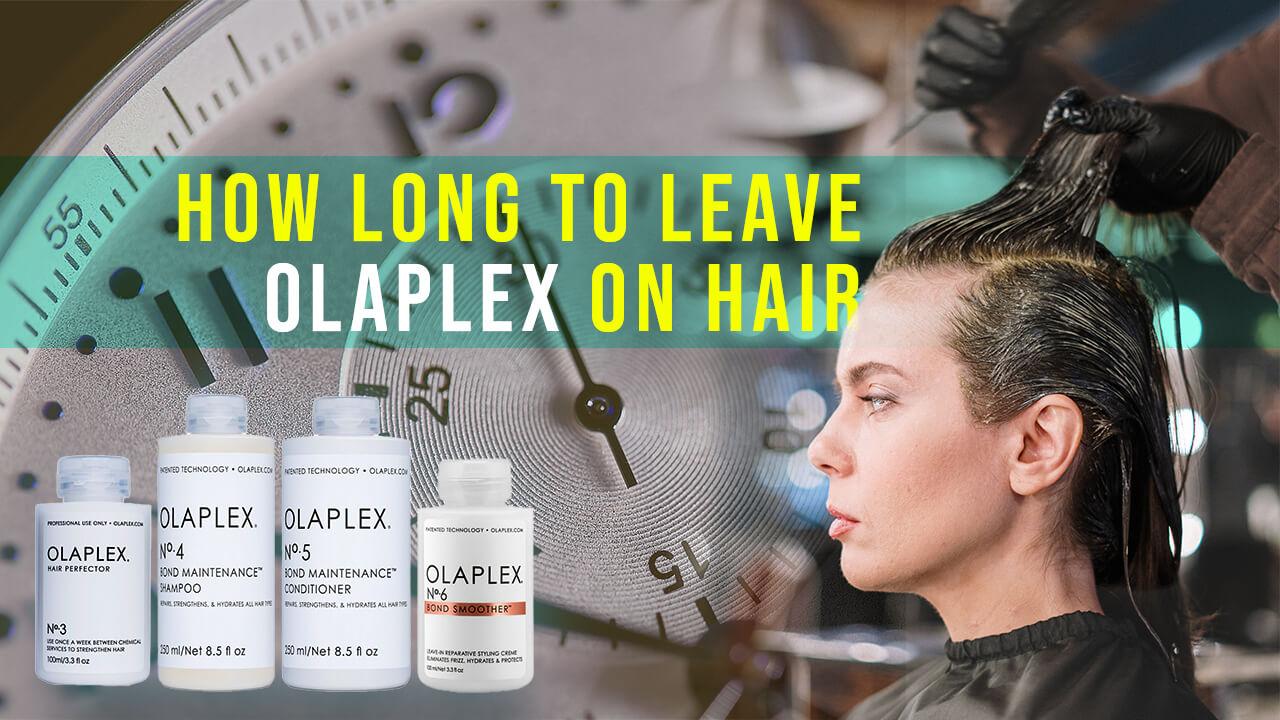 how long to leave Olaplex on hair