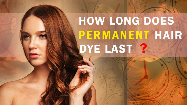 How Long Does Permanent Hair Dye Last? Does permanent hair dye wash out?