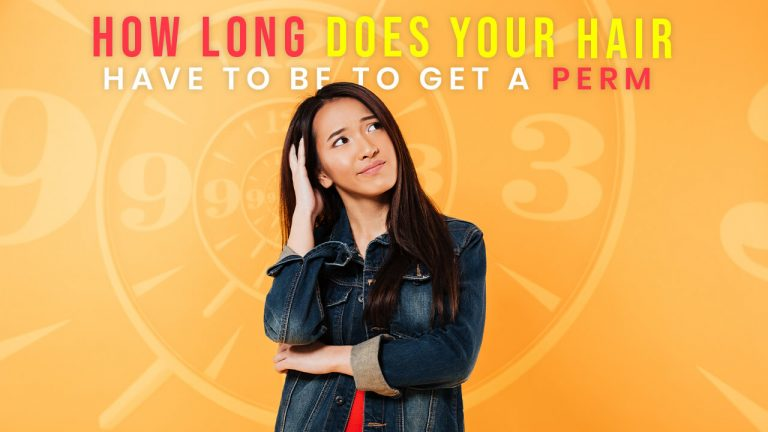 How Long does your Hair have to be to Get a Perm? Can you perm short hair?