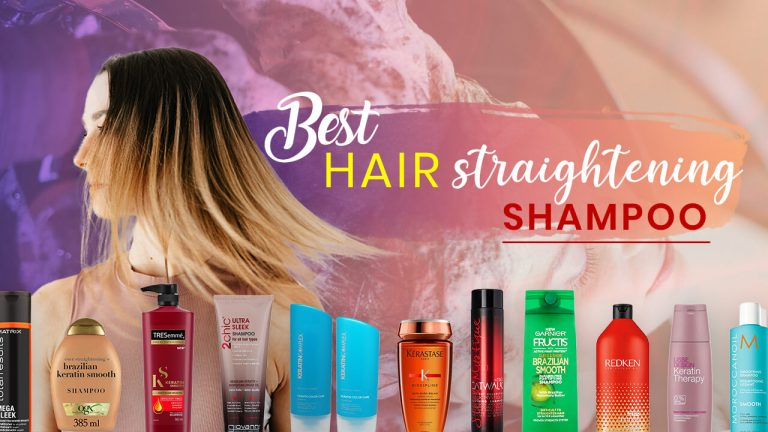 Top 12 Best Hair Straightening Shampoos | Buyer Guide & Editor's Choice