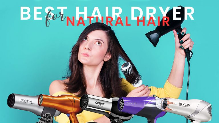 Best Hair Dryer for Natural Hair | Top 5 Best Hair Dryers & Buyer Guide