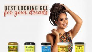 best locking gel for dreads
