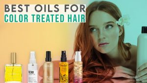 best oils for color treated hair