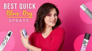 best quick blow dry spray - top 3 sprays