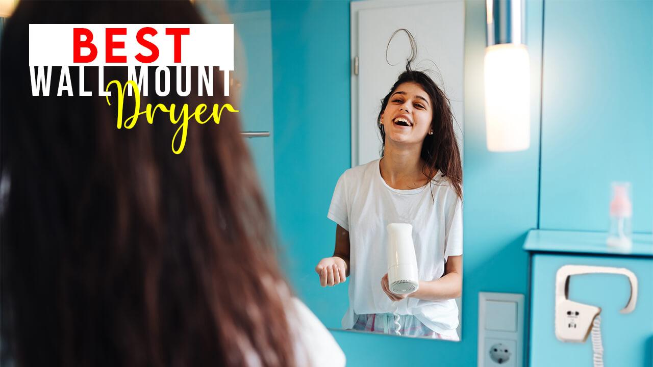 best wall mount hair dryer
