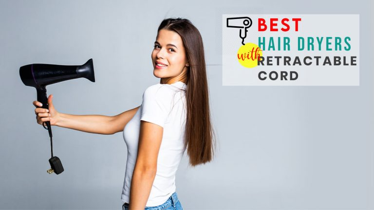 Best Hair Dryer with Retractable Cord | 7 Best Hair Dryers Benefits & Comparison