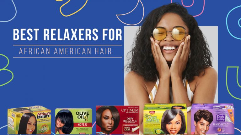 Best Relaxer for African American Hair | Top 5 Relaxers & Usage Guide