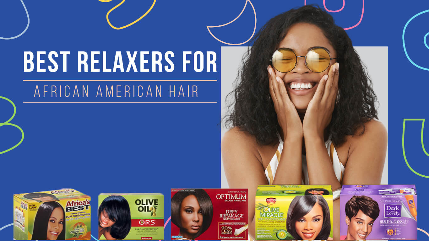 Best Relaxer for African American Hair