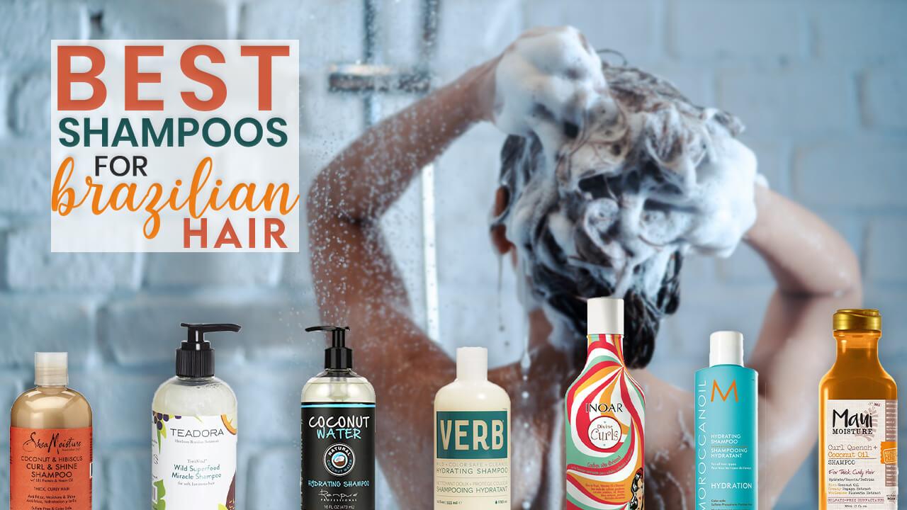 Best Shampoo for Brazilian Hair