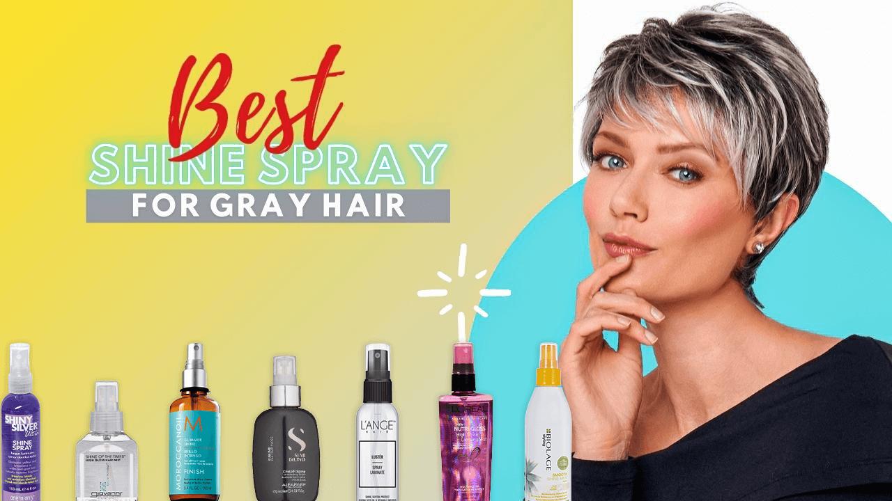 Best Shine Spray for Gray Hair