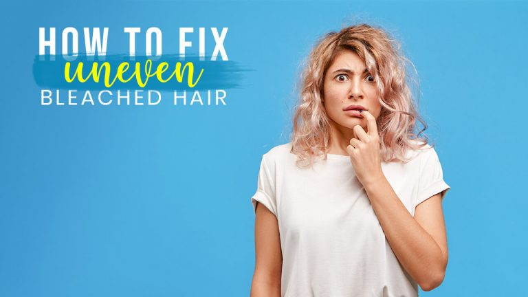 How to Fix Uneven Bleached Hair | 4 Best Methods and Recommended Products