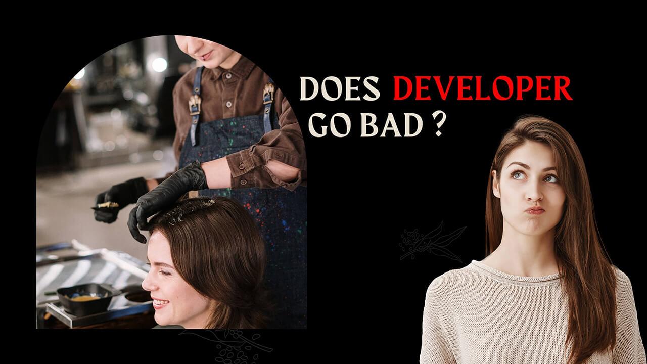 Does developer go bad?