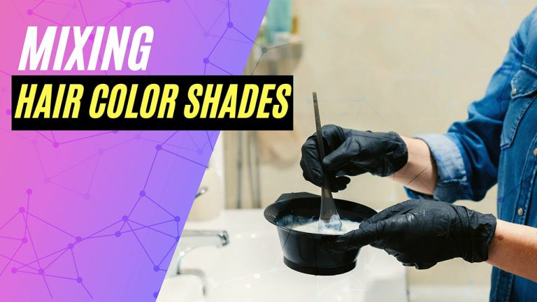 Mixing Hair Color Shades | Best Combinations to Mix Hair Colors Together