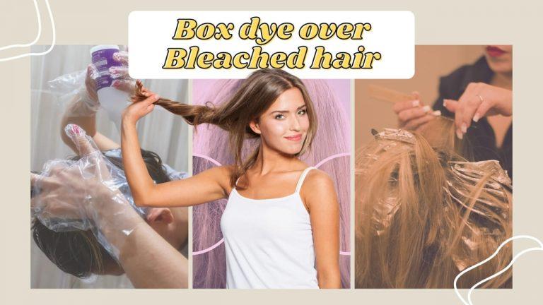 Box Dye Over Bleached Hair | Can Box Dye Lighten Bleached Hair? Best Box Dyes
