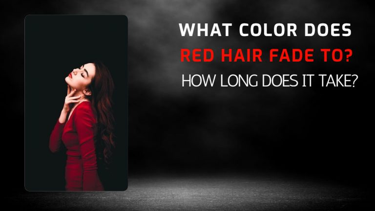 What Color Does Red Hair Dye Fade To & How Long Does It Take to Fade?