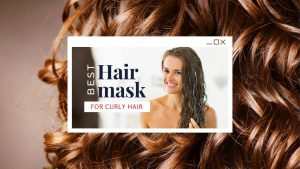 Best Hair Mask for Curly Hair