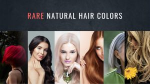 Rare natural hair colors