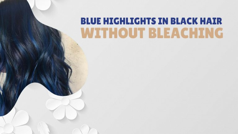 How to get Blue Highlights in Black Hair without Bleaching | Step by Step Process