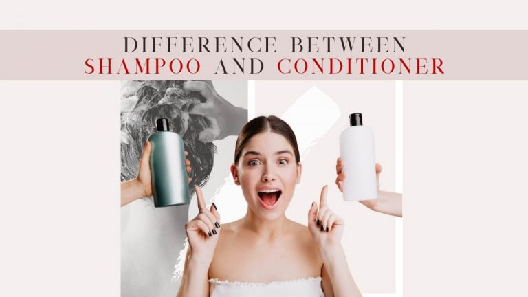 Shampoo Vs Conditioner [Key Differences, Types & Unique Functions]