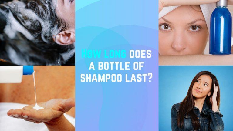How Long Does a Bottle of Shampoo Last? [Mini Vs Regular Vs Economy]
