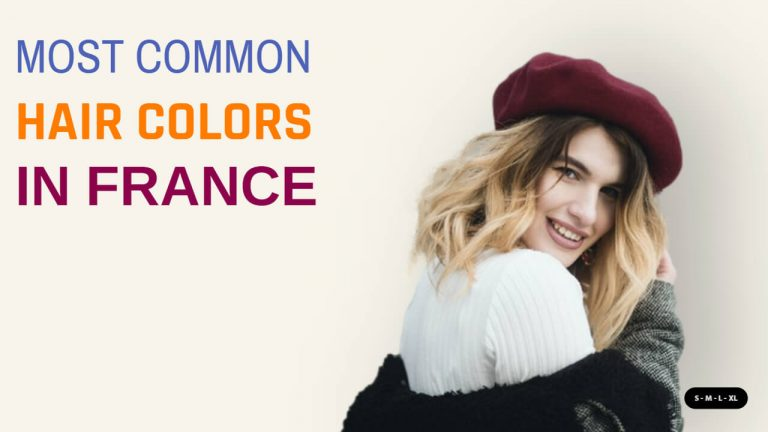 Most Popular and Common Hair Colors in France & Most Hated Color