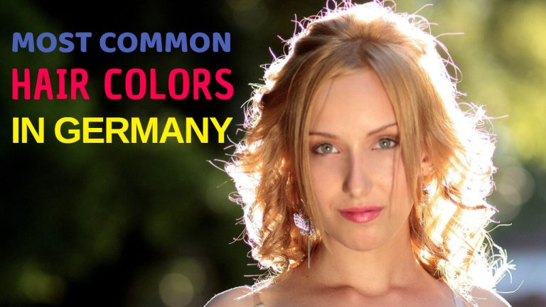 Most Common Hair Colors in Germany| Is Black Hair Common?